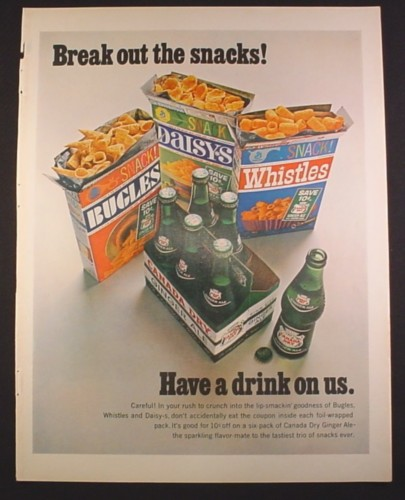 Magazine Ad for Bugles Whistles & Daisy-s Snacks & Canada Dry Ginger Ale, 1967, 10 1/2 by 13 5/8