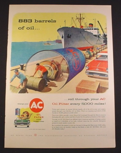 Magazine Ad for AC Oil Filter, 883 Barrels of Oil, 1958, 10 1/2 by 13 7/8