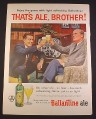 Magazine Ad for Ballantine Ale Beer, That's Ale Brother, Bottle, 1958, 10 1/2 by 13 7/8