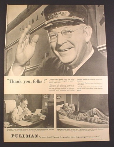 Magazine Ad for Pullman Conductor, Trains, Thank You Folks, 1945, 10 1/2 by 13 7/8