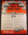 Magazine Ad for Wilson Golf Balls, K-28, Top Notch, Sam Snead, 1951, 10 3/8 by 13 7/8