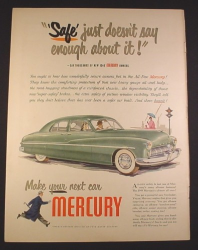 Magazine Ad for 1949 Mercury Car, Safe Just Doesn't Say Enough, 1948, 10 3/8 by 13 7/8