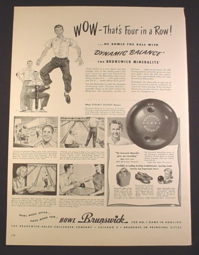 Magazine Ad for Brunswick Mineralite Bowling Balls, Dynamic Balance, 1948, 10 3/8 by 13 7/8
