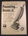 Magazine Ad for Hoover Jr Vacuum Cleaner, Upright, Handy For All Homes, 1948, 10 3/8 by 13 7/8