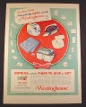 Magazine Ad for Westinghouse Appliances, Nothing Could Be Finer To Give, 1948, 10 3/8 by 13 7/8