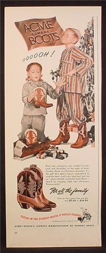 Magazine Ad for Acme Cowboy Boots, Kids in Cowboy Boots at Christmas, 1948
