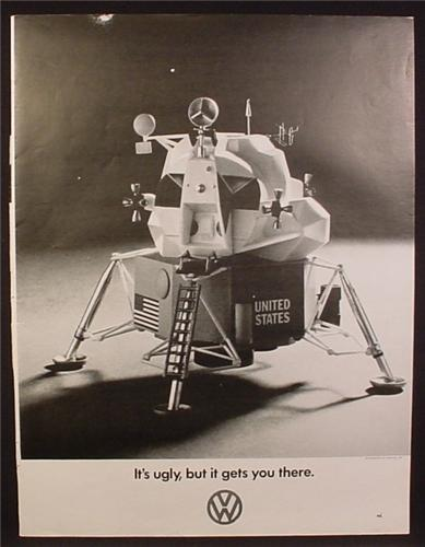 Magazine Ad for Volkswagen, Moon Lander, It's Ugly, But it Gets You There, 1969