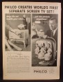 Magazine Ad for Philco Predicta Tandem Television, The Set & Picture are Separate, 1958