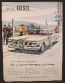 Magazine Ad for Edsel Car, White, Front & Side View, Ski Slopes, 1959