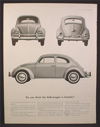 Magazine Ad for Volkswagen Beetle Car, Do You Think The Volkswagen is Homely, 1960
