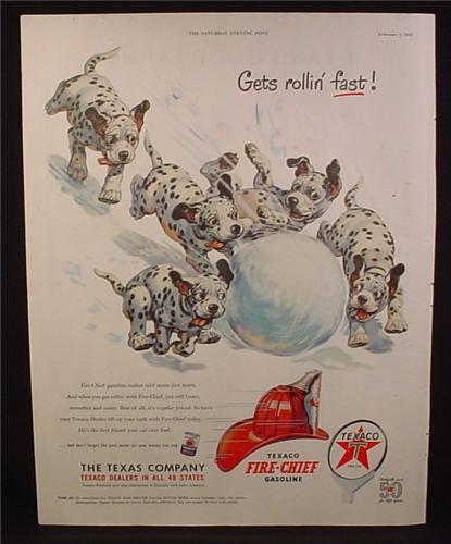 Magazine Ad For Texaco Fire-Chief Gasoline, Dalmatian Puppies Chasing a Large Snowball, 1952