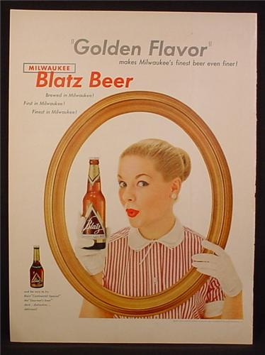 Magazine Ad For Blatz Beer, Golden Flavor, Woman Holding Bottle in Picture Frame, 1954