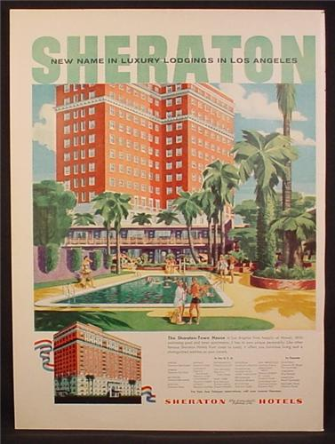 Magazine Ad For Sheraton Hotels, Sheraton-Town House in Los Angeles, 1955
