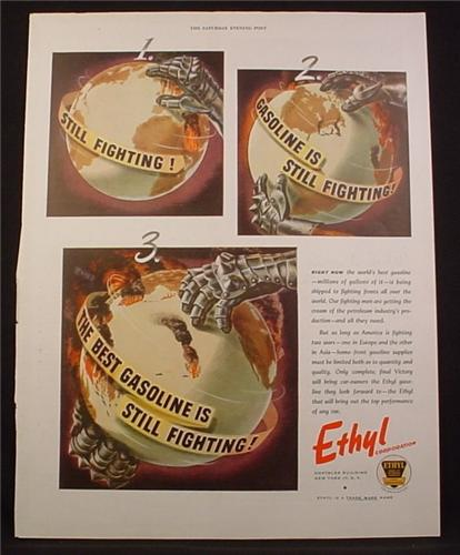 Magazine Ad For Ethyl Gasoline, Globe & Armored Hands, Best Gasoline Is Still Fighting, 1945