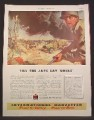Magazine Ad For International Harvester, Bulldozers & Trucks, Till The Japs Say Uncle, 1945