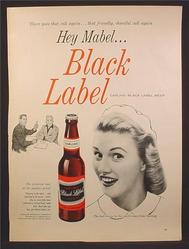 Magazine Ad For Carling Black Label Beer, Hey Mabel, Cheerful Call, 1957