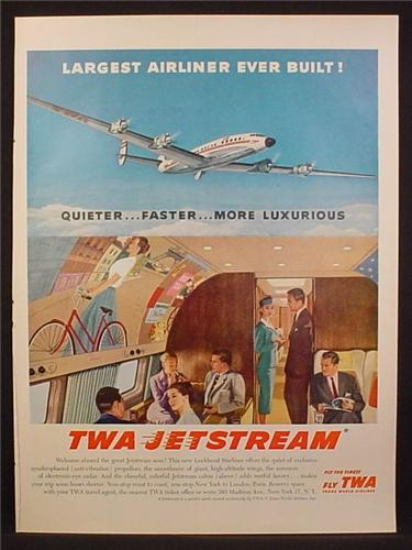 Magazine Ad For TWA Airline, Jetstream Starliner, Largest Airliner, Interior View, 1957