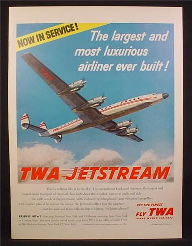 Magazine Ad For TWA Airlines, Now In Service, Lockheed Jetstream Strarliner Airplane, 1957