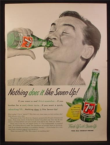 Magazine Ad For 7UP Seven-Up, Man Chugging a Bottle, Nothing Does It Like 7UP, 1955