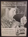 Magazine Ad For S.O.S. SOS magic Scouring Pads, Sam Snead Golfer Cleaning Golf Clubs, 1956