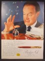 Magazine Ad For Parker 61 Capillary Pen, Bob Hope, Celebrity Endorsement, 1957