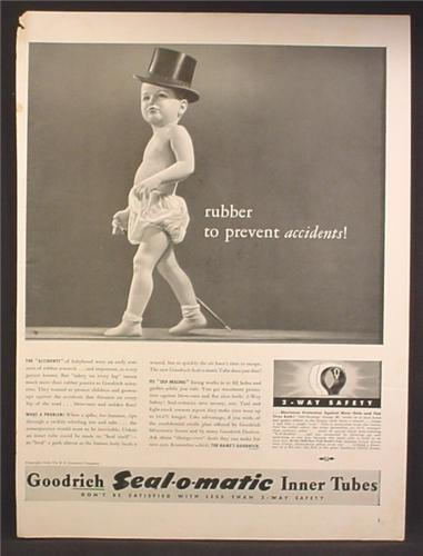 Magazine Ad For Goodrich Seal-O-Matic Inner Tubes, Baby In Top Hat & Rubber Pants, 1940