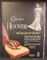 Magazine Ad For Hoover Vacuum Cleaner, Bride in Wedding Gown, Give Her A Hoover, 1947