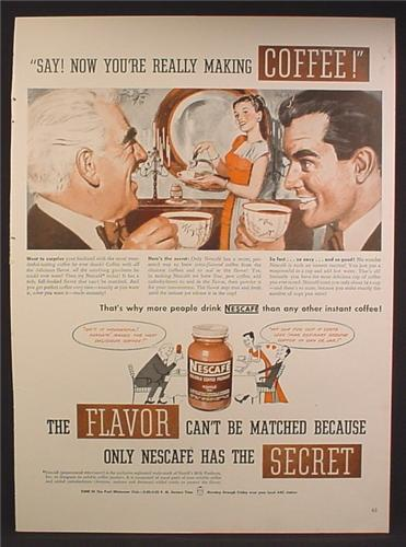 Magazine Ad For Nescafe Instant Coffee, Only Nescafe Has the Secret, 1947