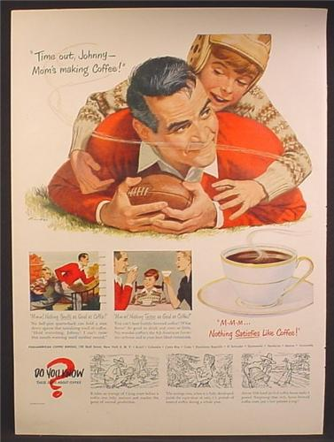 Magazine Ad For Pan-American Coffee Bureau, Father & Son Playing Football, 1950
