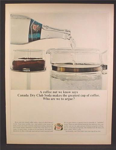 Magazine Ad For Canada Dry Club Soda Used In Coffee Maker, 1963