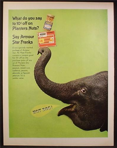 Magazine Ad For Elephant With Planters Nuts & Armour Star Franks Packages Balanced on Trunk, 1967
