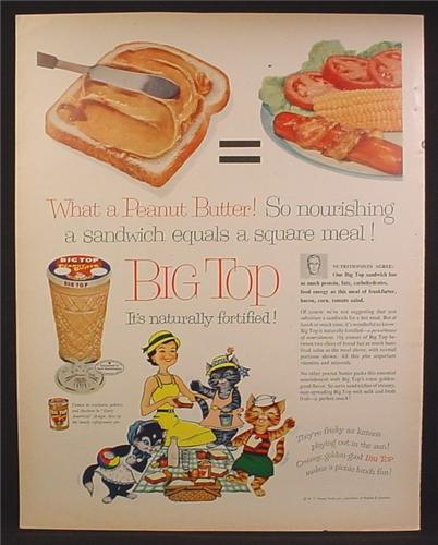 Magazine Ad For Big Top Peanut Butter, Comes Packaged in Glass Goblets & Sherbets, 1957