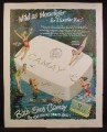 Magazine Ad For Camay Soap, Giant Bar with Girls in Bathing Suits Around It, 1950
