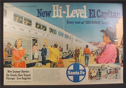 Magazine Ad For Santa Fe Railroad, Hi Level El Capitan Train, All Seats at Big Dome Level, 1956