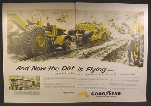 Magazine Ad For Goodyear, Tires for Large Earth Moving Equipment, 1957, Double Page Ad