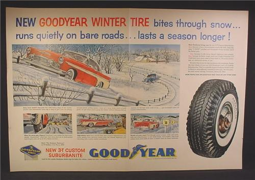 Magazine Ad Goodyear Winter Tires, Bites Through Snow, Runs Quietly On Bare Roads, 1956