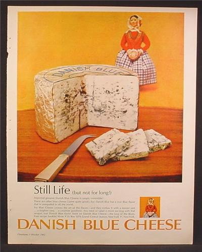 Magazine Ad For Danish Blue Cheese, Large Wheel With Slices, 1962
