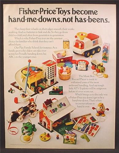 Magazine Ad For Fisher Price Toys, Hand Me Downs, Not Has Beens, 1972
