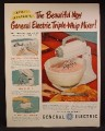 Magazine Ad For GE General Electric Triple Whip Mixer, Just Out, 1949, 10 1/2 by 13 1/2