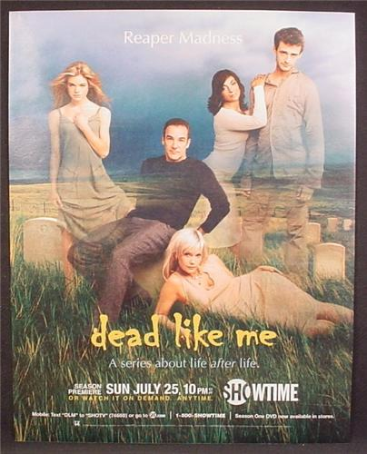 Magazine Ad For Dead Like Me, TV Show, Television, Reaper Madness, Showtime, 2004, 9 1/2 by 12