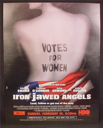 Magazine Ad For Iron Jawed Angels Movie, Hilary Swank, 2004, 9 1/2 by 12