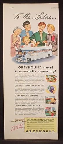 Magazine Ad For Greyhound Bus Lines, To The Ladies Greyhound Travel Is Appealing, 1950
