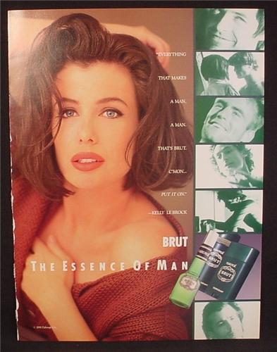 Magazine Ad For Brut Cologne Fragrance For Men, Kelly LeBrock, Sexy Actress, 1991