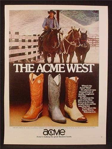 Magazine Ad For Acme Cowboy Boots, Cowboy Leading 2 Horses, 1981, 8 1/8 by 10 7/8