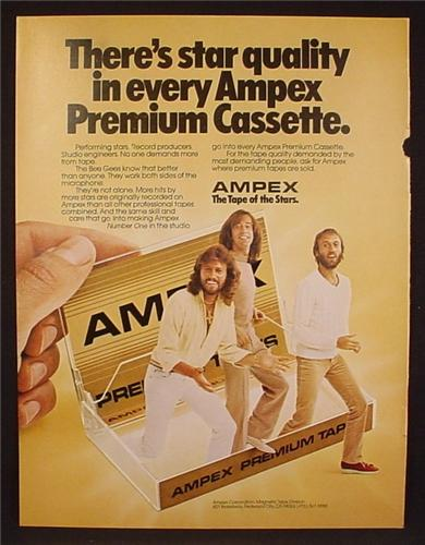 Magazine Ad For Ampex Premium Cassette Tape, The Bee Gees Band, Celebrity Endorsement, 1981
