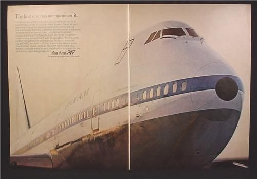 Magazine Ad For Pan Am Boeing 747 Jet Airplane, The First One Has Our Name On It, 1970