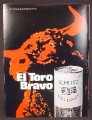Magazine Ad For Schlitz Malt Liquor, El Toro Bravo, Red Bull, Beer, Can With Pull Tab Top, 1970