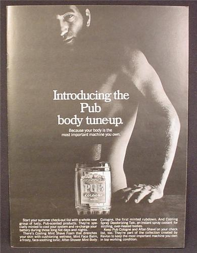 Magazine Ad For Pub Cologne, Fragrance, Muscular Man, Body Tune-Up, Tune Up, 1970