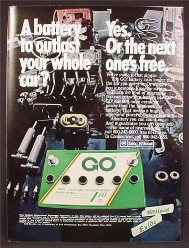 Magazine Ad For Exide Willard Car Battery, Outlast Your Car Or Next One's Free, 1970