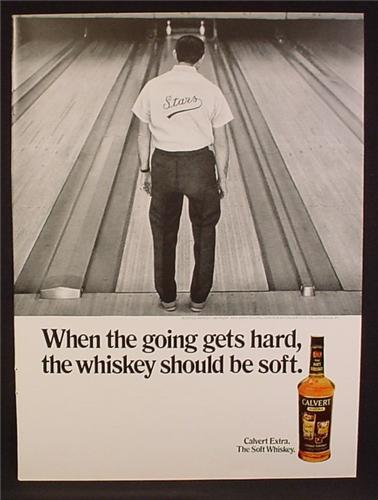Magazine Ad For Calvert Whiskey, Bowler Looking Down Alley At Split, Going Gets Hard, 1971